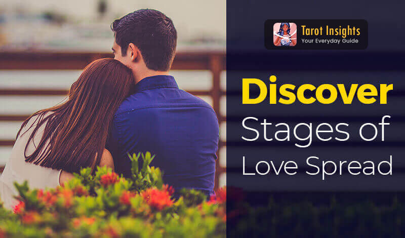 Discover Stages of Love Spread